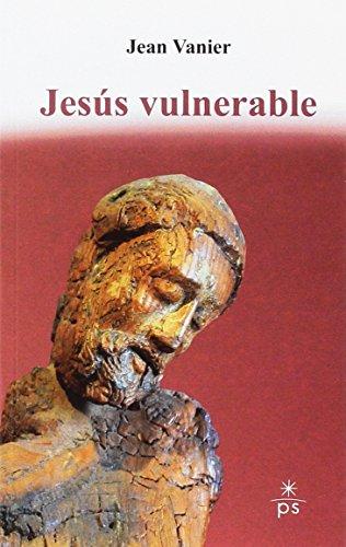 Jesús vulnerable por Jean Vanier