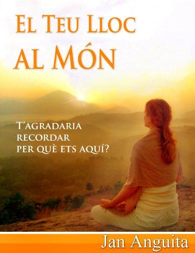 El Teu Lloc al Món (Catalan Edition)