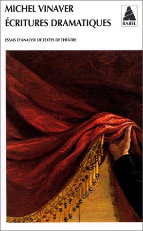 Ecritures dramatiques. Essais d'analyse de textes de théâtre