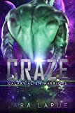 Craze: Science Fiction Alien Abduction Romance (Galaxy Alien Warriors Book 3) (English Edition)