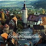 Erlebtes Tauberland, Bd.2, Von Bad Mergentheim bis Wertheim - Herbert Schüßler