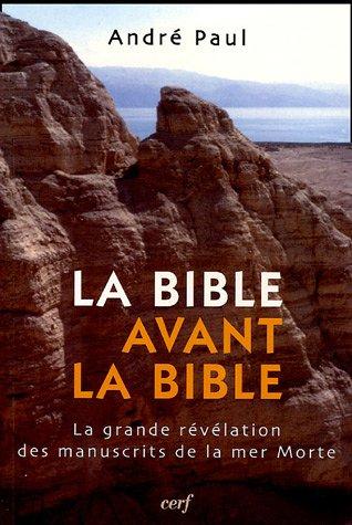 Contes Et Legendes De La Bible - La Bible avant la Bible : La