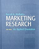 Marketing Research: An Applied Orientation: United States Edition
