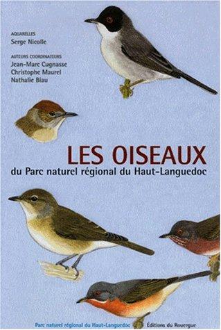Les oiseaux du parc naturel régional du Haut-Languedoc par  Collectif, Jean-Marc Cugnasse, Christophe Maurel, Serge Nicolle