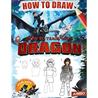 How to Train Your Dragon How to Draw: Learn How to Draw Your Favorite characters, 2 in 1 - learn in easy steps and color, Jumbo How to Draw With Coloring Book