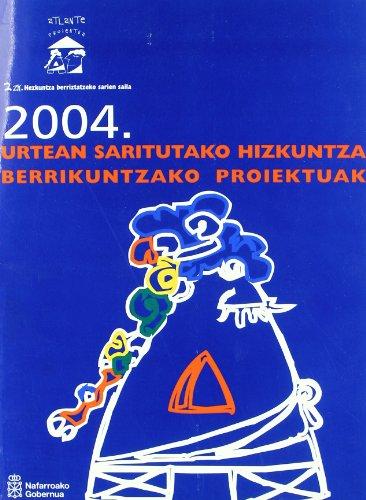 2004. urtean saritutako hizkuntza berrikuntzako proiektua por Hegoalde y Sanduzelai Centros de Biurdana