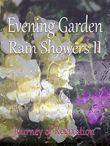 Evening Garden Rain Showers II