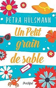 Critiques de Un petit grain de sable (65) - Petra Hülsmann - page ...