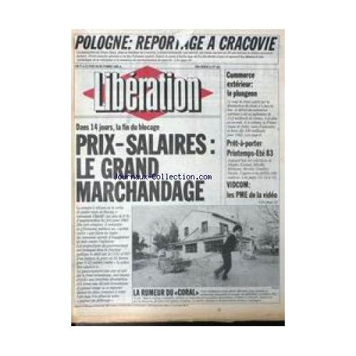 LIBERATION [No 441] du 18/10/1982 - POLOGNE - REPORTAGE A CRACOVIE - PRIX-SALAIRES - LE GRAND MARCHANDAGE - COMMERCE EXTERIEUR - LE PLONGEON - PRET-A-PORTER - VIDCOM - LES PME DE LA VIDEO - LA RUMEUR DU CORAL.