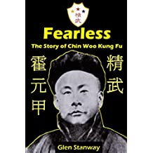 Fearless: The Story of Chin Woo Kung Fu