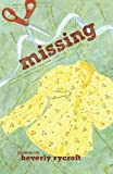 Missing by Beverly Rycroft (30-Aug-2010) Paperback