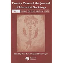 Twenty Years of the Journal of Historical Sociology, Volume 1: Essays on the British State