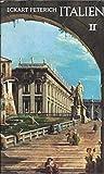 Italien. Ein Führer, Band 2: Rom und Latium, Neapel und Kampanien - Eckart Peterich