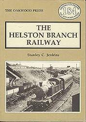 THE HELSTON BRANCH RAILWAY