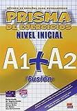 Prisma Fusión A1+A2 - Libro de ejercicios: Exercises Book (Prisma Fusion)
