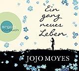 'Ein ganz neues Leben' von Jojo Moyes