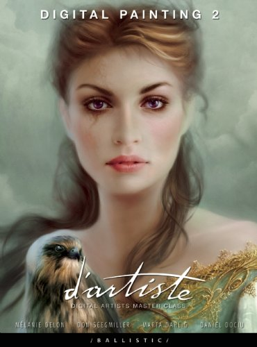 D'artiste Digital Painting 2: Digital Artists Masterclass