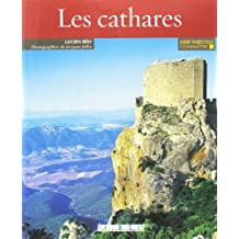 CONNAITRE LES CATHARES (N.E.)