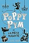 Poppy Pym et la pièce maudite par Wood