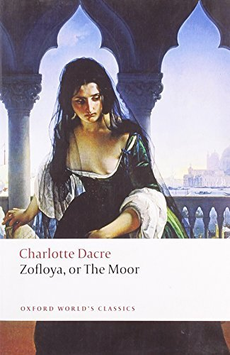 Zofloya: or The Moor (Oxford World's Classics) by Charlotte Dacre (2008-09-01)