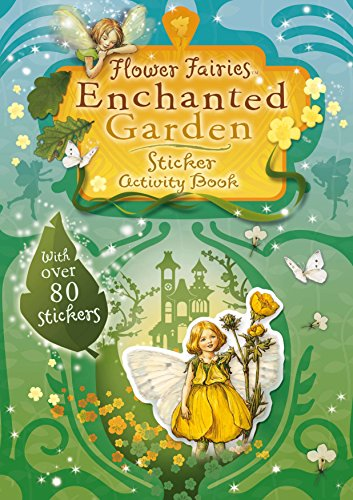 Flower Fairies Friends: Enchanted Garden Scented Sticker Book (Us) por Cicely Mary Barker