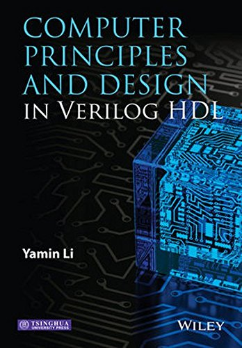 Computer Principles and Design in Verilog HDL