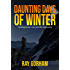 Daunting Days of Winter (The Kyle Tait Series Book 2)