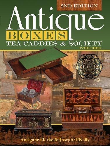 Antique Boxes, Tea Caddies, & Society: 1700-1880