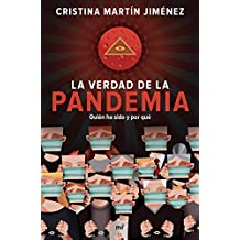 La verdad de la pandemia: Quién ha sido y por qué
