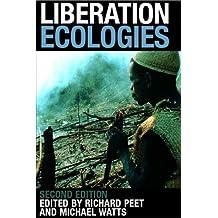 Liberation Ecologies: Environment, Development and Social Movements