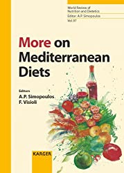 More on Mediterranean Diets (World Review of Nutrition and Dietetics S.)