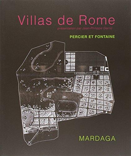 Villas de Rome . Choix des plus célèbres maisons de plaisance de Rome et de ses environs par Charles Percier