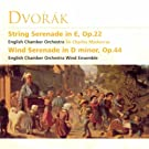 Dvorak - String Serenade in E, Op.22 / Wind Serenade in D minor Op.44