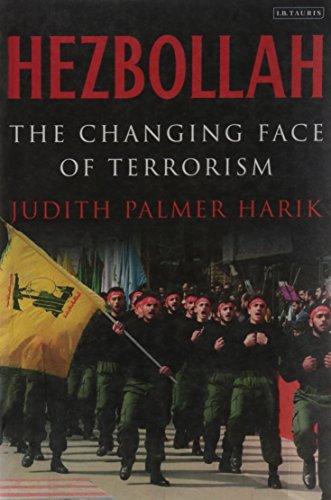 Hezbollah: The Changing Face of Terrorism por Judith Palmer Harik