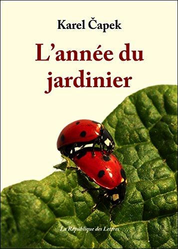 L'année du jardinier (LITT. ETRANGERE 3142) par Karel Capek