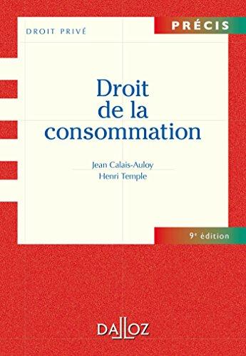 Droit de la consommation - 9e éd.