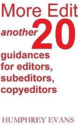More Edit: Another 20 Guidances for Editors, Subeditors, Copyeditors