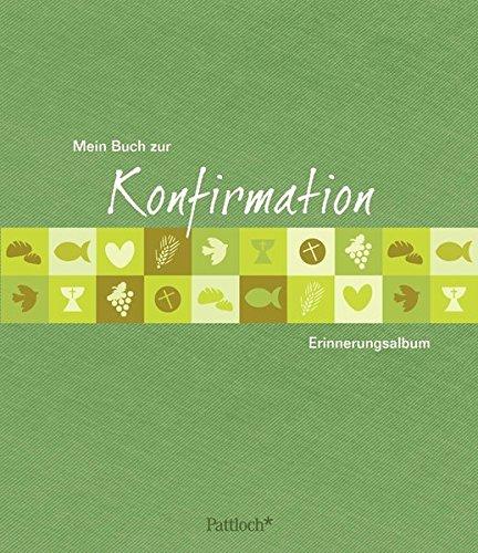 Mein Buch zur Konfirmation: Erinnerungsalbum