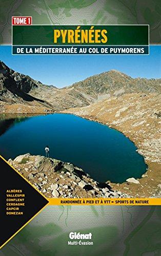Pyrnes: Est des Pyrnes : de la Mditerrane au col de Puymorens