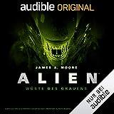 ALIEN - Wüste des Grauens: Die komplette 3. Staffel - James A. Moore
