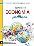 Manuale di economia politica. Con espansione online. Per gli Ist. tecnici e professionali