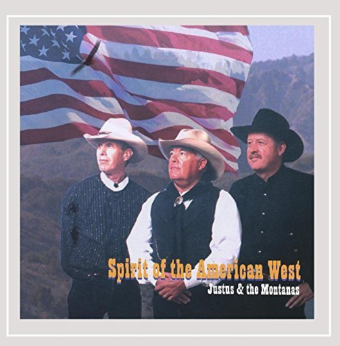spirit-of-the-american-west-by-justus-and-the-montanas-2003-10-20