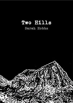 Two Hills by [Hobbs, Sarah]