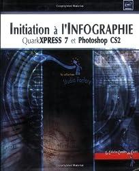Initiation à l'Infographie : QuarkXpress 7 et Photoshop CS2