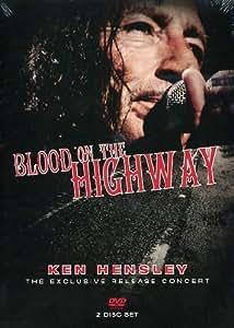Ken Hensley - Blood on the Highway: The Exclusive Release Concert [2 DVDs]
