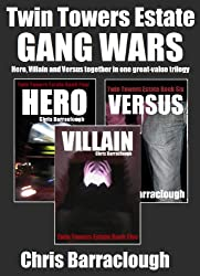 Twin Towers Estate: The Gang Wars Trilogy (Books 4-6 Hero, Villain, Versus) (Twin Towers Estate British Crime Thrillers)