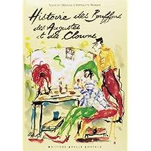 Histoire des Bouffons, des Augustes et des Clowns