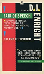 Fair of Speech: Uses of Euphemism (Oxford Paperbacks)