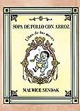 Sopa de pollo con arroz (Libro de los meses) (libros para soñar)