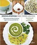 Cocina Ayurveda para todos los días (Nutrición y salud)